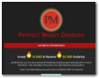 Perfect Money Doubler